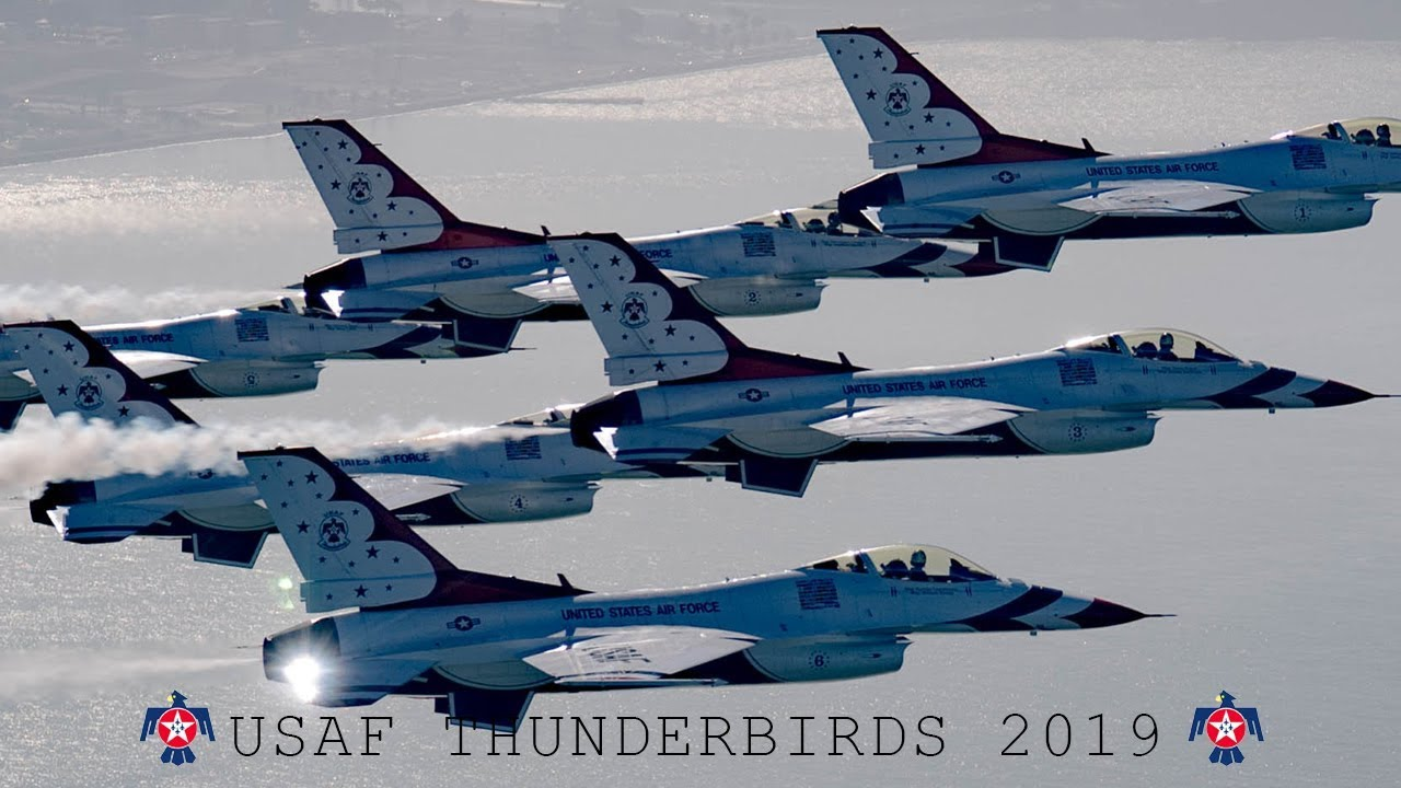 Air Force Thunderbirds 2019 Schedule USAF Thunderbirds (2019)   YouTube