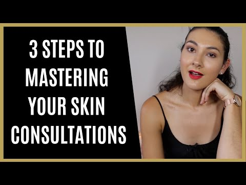 How To Master Your Skin Consultations