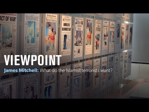 James Mitchell: What do the Islamist terrorists want?  VIEWPOINT