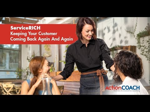 ActionCLUB ServiceRICH Keeping Your Customer Coming Back Again And Again