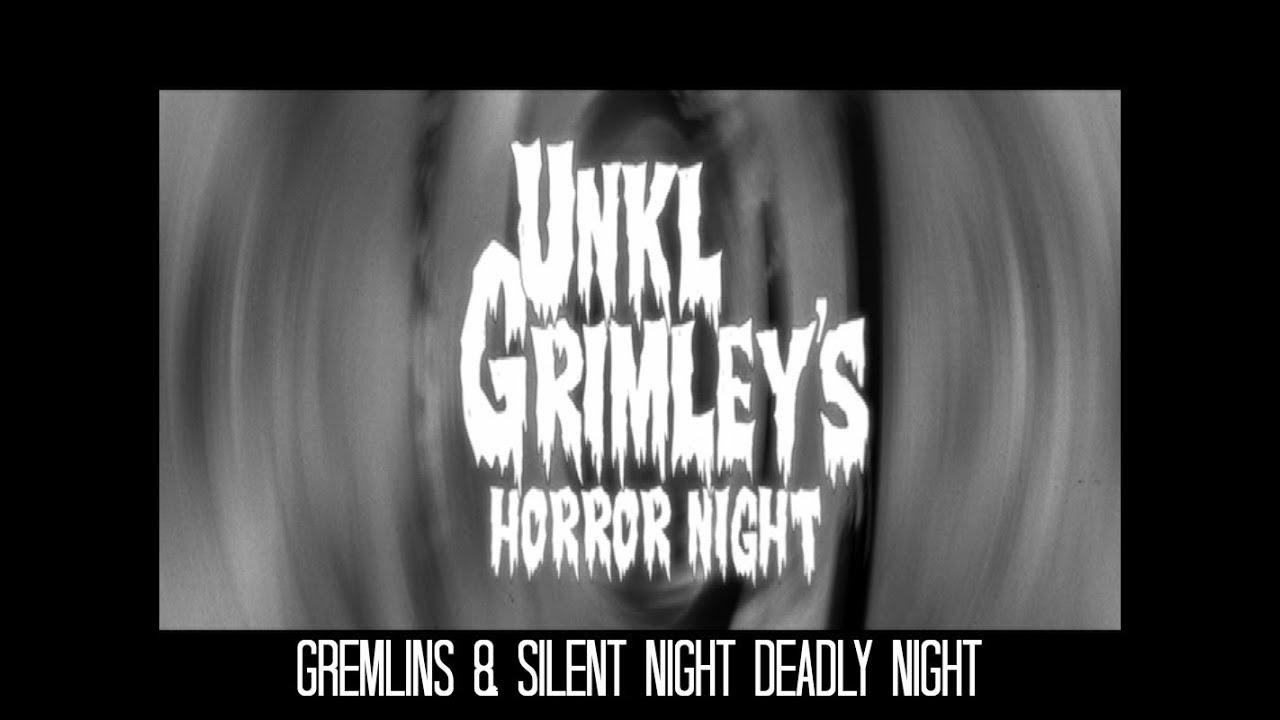 Grimley's Horror Night - Gremlins & Silent Night Deadly Night