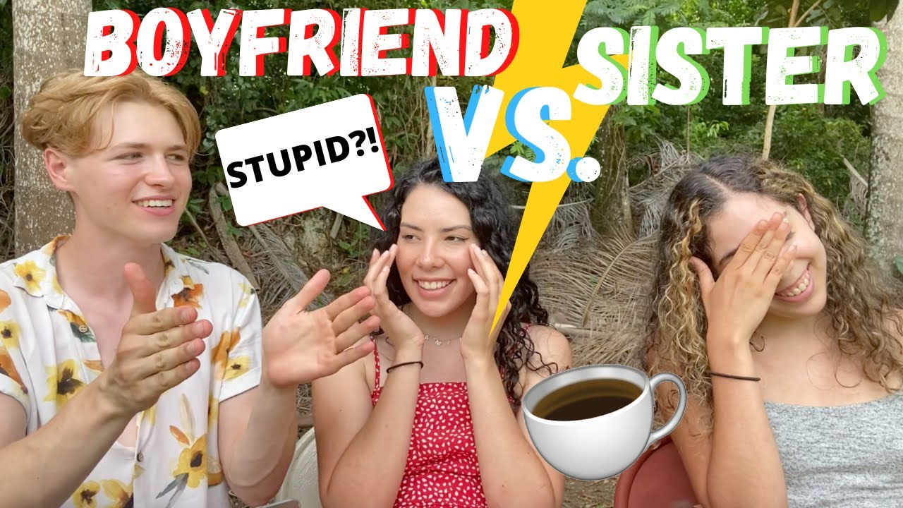 Who Knows Me Better? (Boyfriend vs. Sister) | Andrea & Lewis