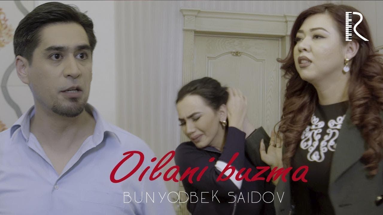 Bunyodbek Saidov - Oilani buzma (Xiyonat hayotiy voqea) 2019 MyTub.uz