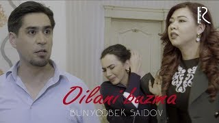 Bunyodbek Saidov - Oilani buzma (Hiyonat hayotiy voqea) 2019
