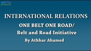 Belt and Road Initiative | International Relations | NEO IAS