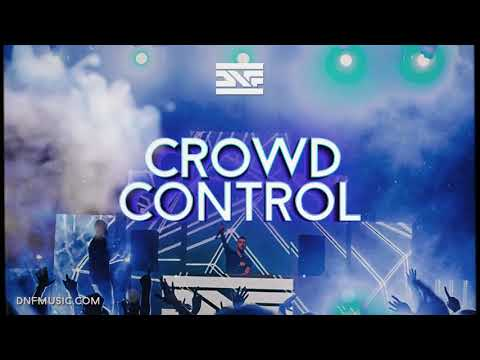 DNF - Crowd Control (Original Mix)