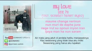LIRIK LEE HI - MY LOVE (OST. SCARLET HEART RYEO) [MV & EASY LYRIC ROM+INDO]