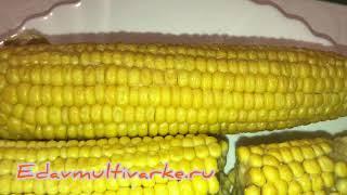 Как приготовить кукурузу в мультиварке быстро и сочно
