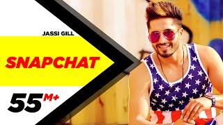Snapchat (Full ) | Jassi Gill | Latest Punjabi Song 2017 | Speed Records