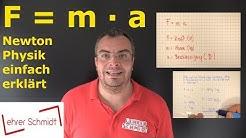 F = m * a | Kraft = Masse * Beschleunigung | Physik - Mechanik - einfach erklärt | Lehrerschmidt