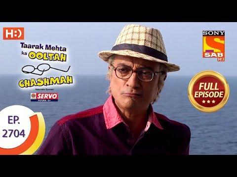 Taarak Mehta Ka Ooltah Chashmah - Ep 2704 - Full Episode - 8th April, 2019