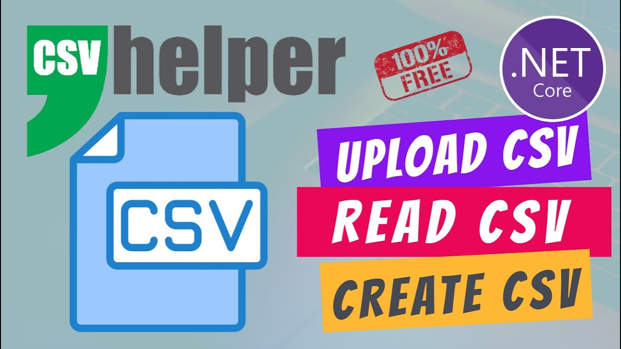 How to Create and Upload CSV File || Read CSV File || CsvHelper || ASP.NET Core