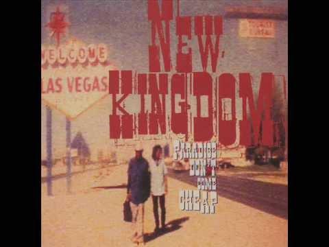 New Kingdom-Paradise Don't Come Cheap (Full Album)
