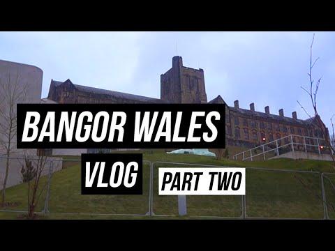 Bangor Wales | PART TWO