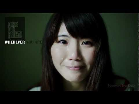 「Wherever you are」ONE OK ROCK MV with lyrics (Crying Girl inch) [Vietsub]