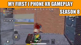 My New I Phone XR Pubg Mobile Gameplay | Pubg Mobile Season 8 Gameplay 😂