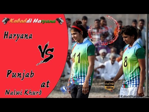 Haryana Vs Punjab(हरियाणा vs पंजाब ) Girls kabaddi match at Nalwi Khurd