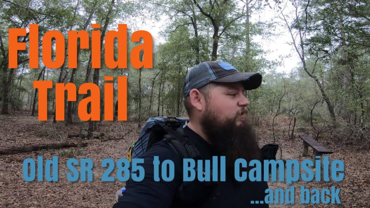Backpacking on the Florida Trail | Old SR 285 Trailhead to Bull Campsite | Western Panhandle