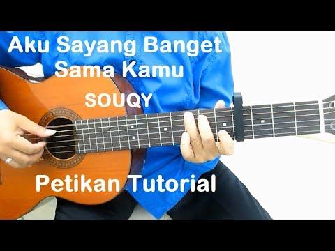 Belajar Gitar Aku Sayang Banget Sama Kamu (Petikan)