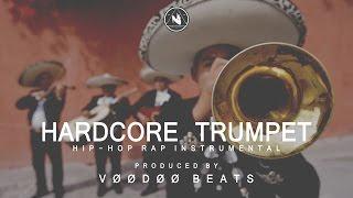 """HARDCORE TRUMPET"" (RAP BEAT / HIP-HOP INSTRUMENTAL BOOMBAP UNDER) Prod by Fx-M Black & VOODOO Beats"