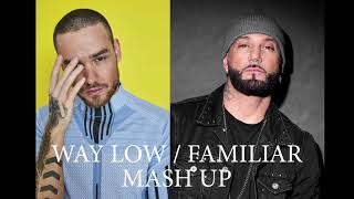 KARL WOLF & LIAM PAYNE - WAY LOW / FAMILIAR (MASH UP)