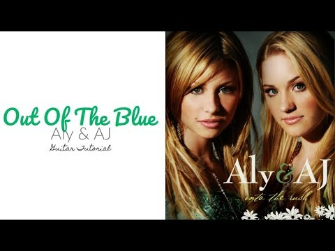 Out Of The Blue - Aly & AJ // Guitar Tutorial