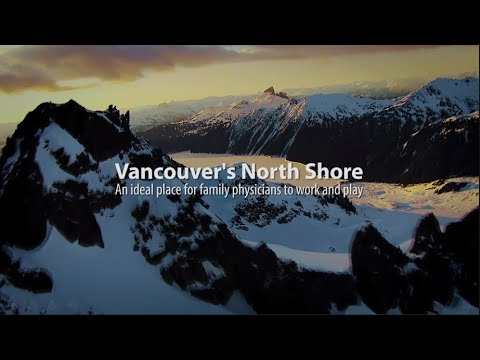 Work and Play on Vancouver's North Shore