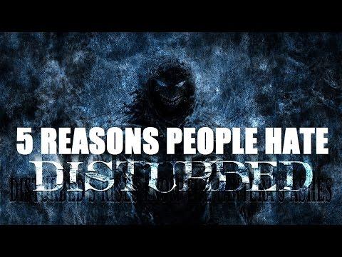 5 Reasons People Hate DISTURBED