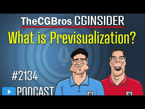 """The CGInsider Podcast #2134: """"What is Previsualization?"""""""