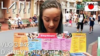 VLOG #42: Disneyland!!!! Tokyo, Japan (Part 1)