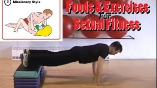 Repeat youtube video Fantastic 4 Foods & Exercises for Sexual Fitness - Valentines Workout