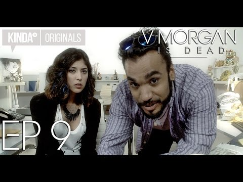 "V Morgan Is Dead | Episode 9 | ""Working Girl"""