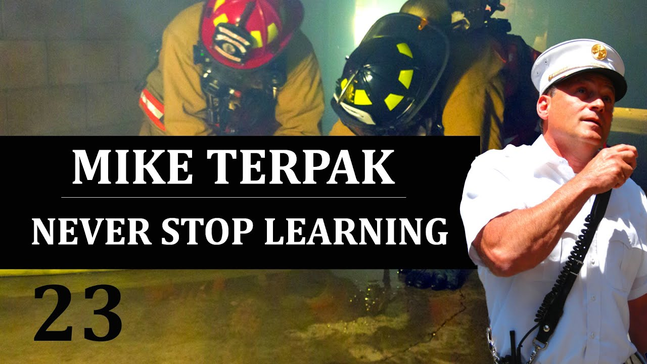 Mike Terpak - Never Stop Learning