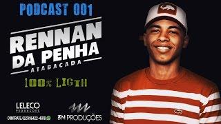 PODCAST 001 DJ RENNAN DA PENHA ESPECIAL