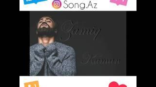 Zamiq - Kaman