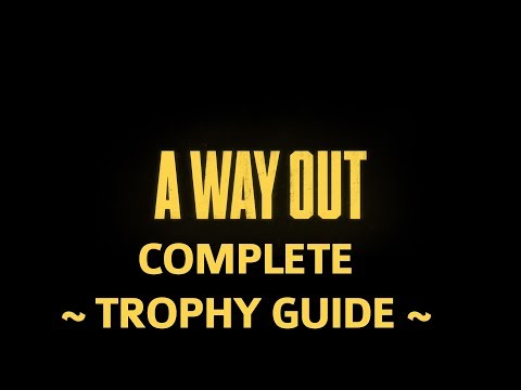 A Way Out - Complete Trophy Guide / Achievement Guide - All Trophies & Achievements