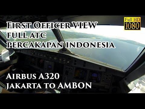 ( FO VIEW - Ind ) Airbus A320 Jakarta to Pattimura Ambon Airport Familiarization