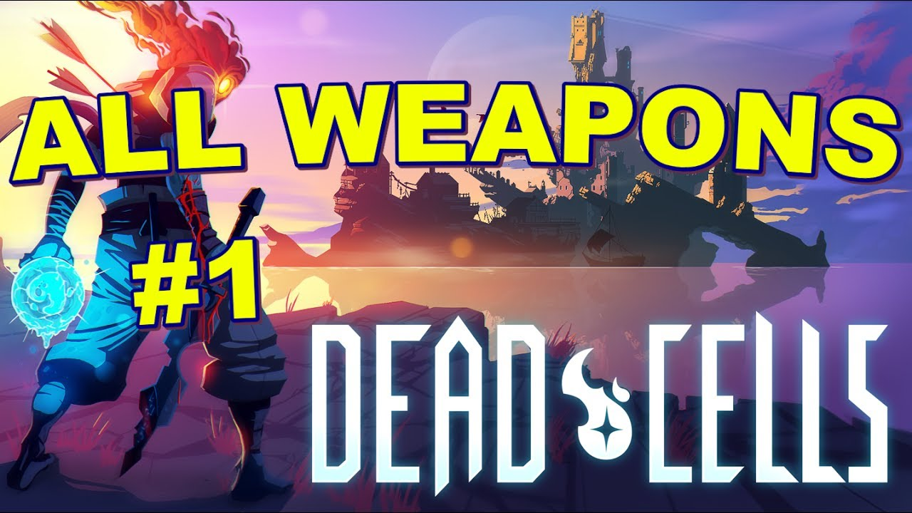Dead cells weapon guide where and how to find every weapon dead cells weapon guide where and how to find every weapon blueprint part 1 clipzui malvernweather Images