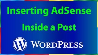 How to Add Google AdSense Code inside a WordPress Post