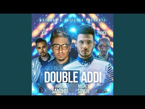 Double Addi (feat. Dj Ice & 2 Nyce)