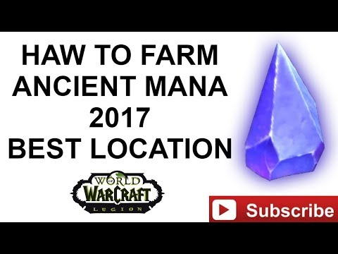 How to farm ancient mana. Best farming location. World of Warcraft guide.