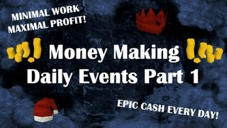 Money Making Guide - Daily Events Part 1 by Idk Whats Rc