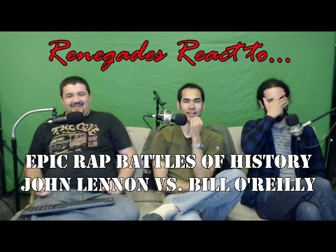 Renegades React to... Epic Rap Battles of History John Lennon vs. Bill O''Reilly