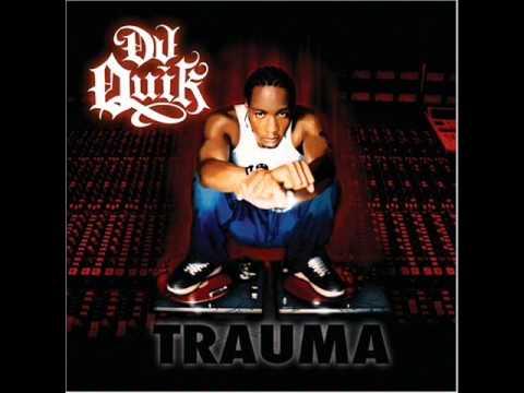DJ Quik - Trauma (Full Album)