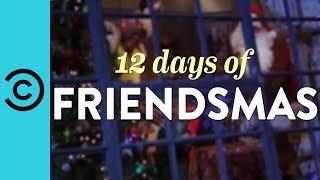 The 12 Days of Friendsmas | Friends