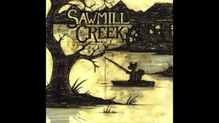 Sawmill Creek - The Deck Song (Official Audio)