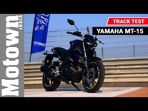 Yamaha MT-15 | Track Test Review | Motown India