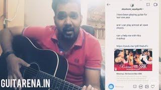 SRK - Romantic Valentine Mashup [Guitar Chords] - Shah Rukh Khan / Guitarena Music