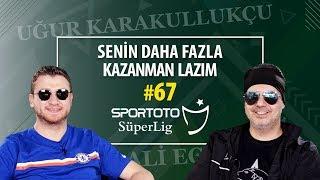 Konyaspor-Galatasaray, Beşiktaş-Ankaragücü, Fenerbahçe-Trabzonspor | Ali Ece & Uğur Karakullukçu