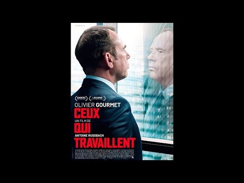 CEUX QUI TRAVAILLENT (2018) HD Streaming VF